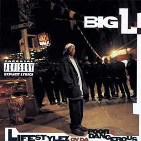 Big L - Lifestylez Ov Da Poor & Dangerous