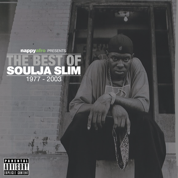 The Best of Soulja Slim