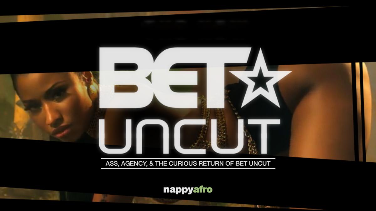 BET Uncut